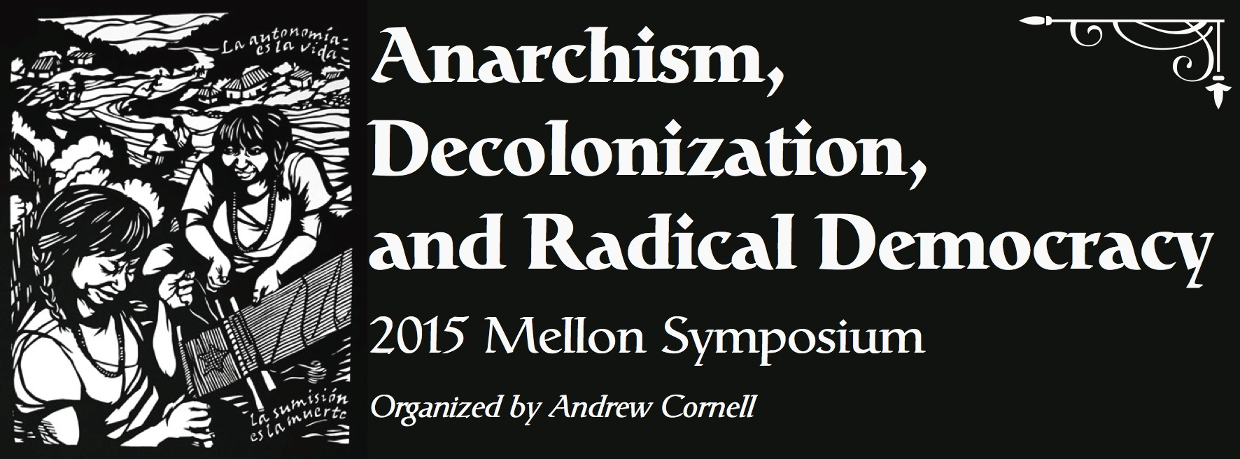 Anarchism, Decolonization, and Radical Democracy