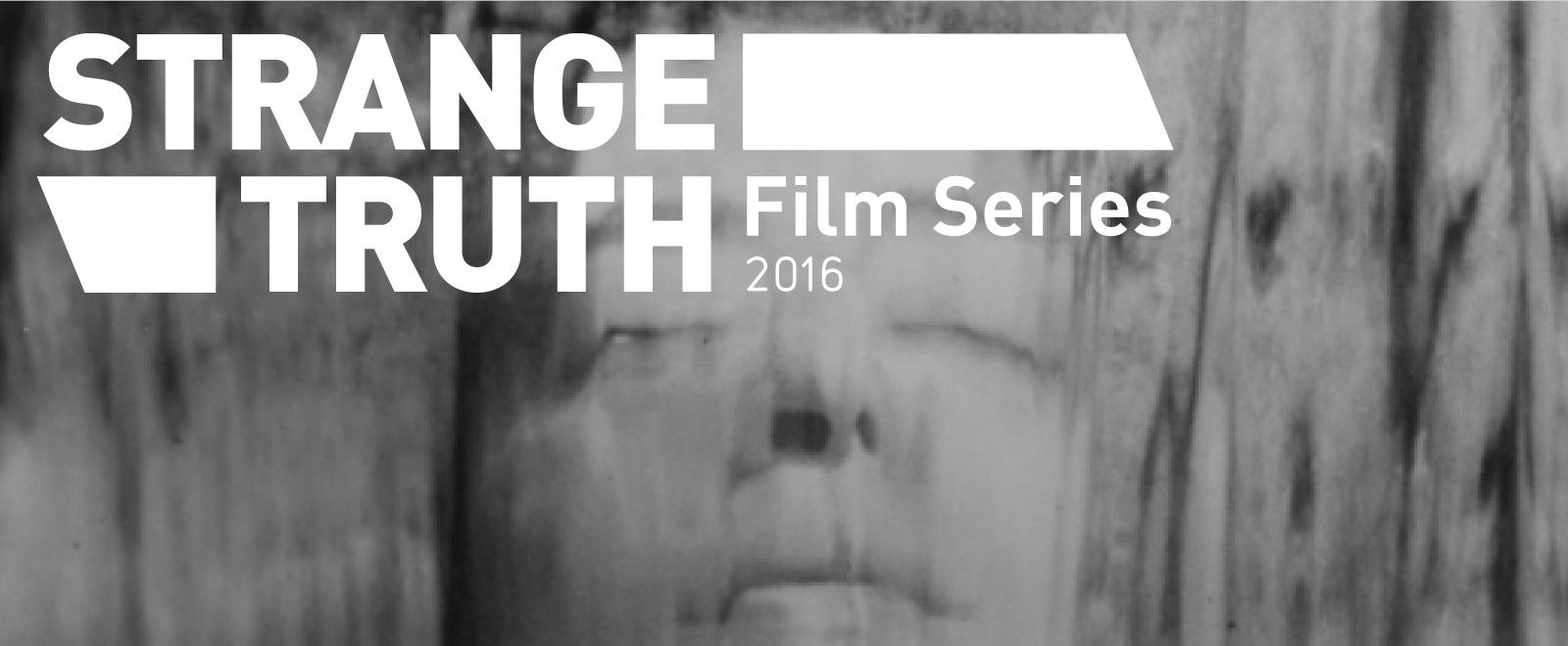 STRANGE TRUTH documentary film series