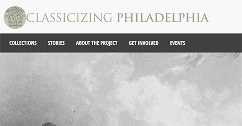 Screenshot of the Classicizing Philadelphia website