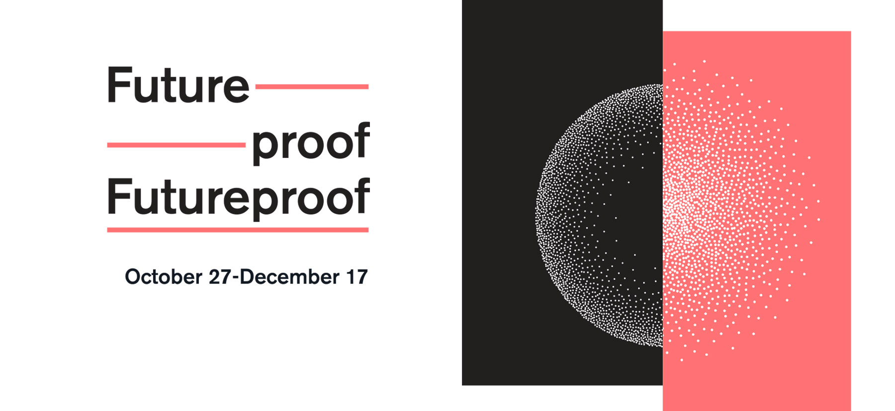 Futureproof Exhibit logo and graphic
