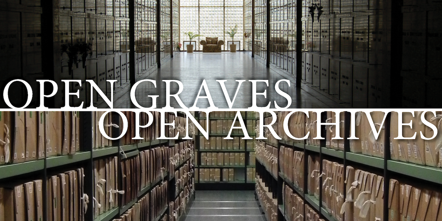 Open Graves/Open Archives