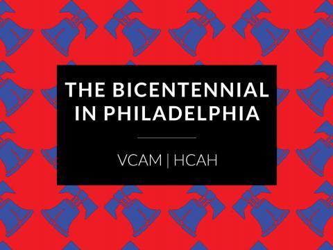 THE BICENTENNIAL IN PHILADELPHIA