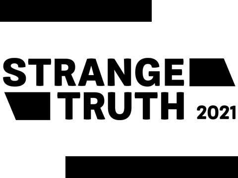 Strange Truth 2021