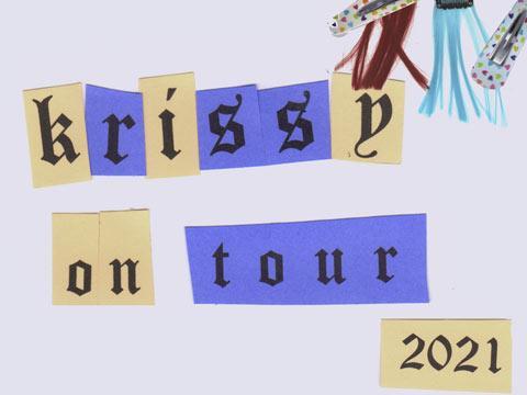 Krissy on Tour 2021