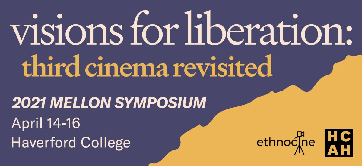Visions for Liberation: Third Cinema Revisited