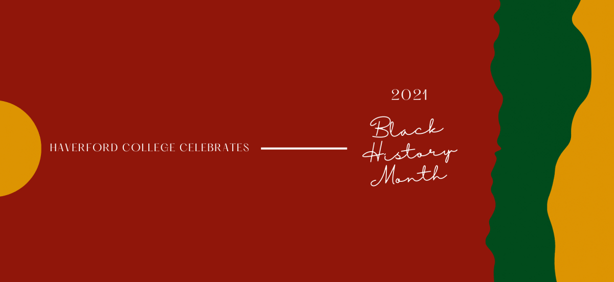 A red banner that reads Haverford Celebrates Black History Month 2021