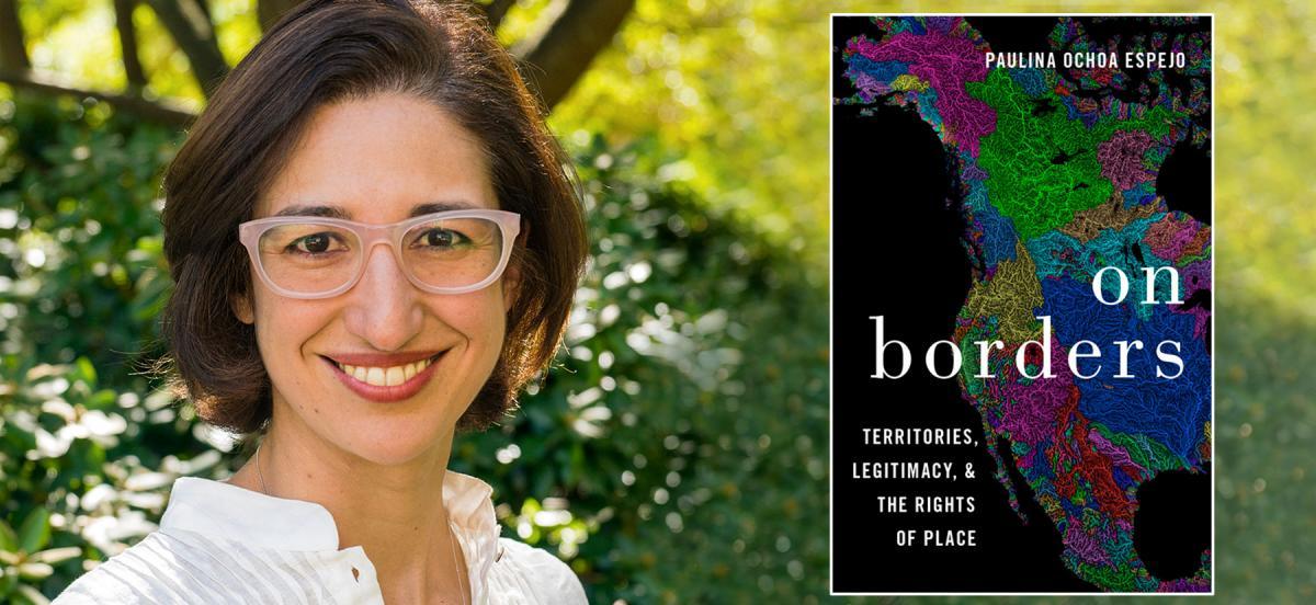 Pictured is Professor Paulina Ochoa Espejo next to her book, On Borders.
